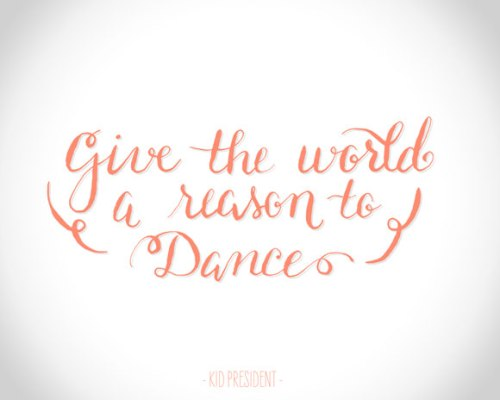 Give the world a reason to dance | Kid President